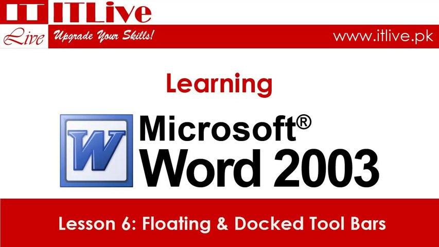6 - Floating and Docked Toolbars in Word 2003 (Urdu / Hindi)