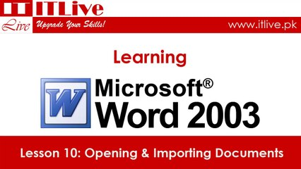 10 - Opening and Importing Documents in Word 2003 (Urdu / Hindi)