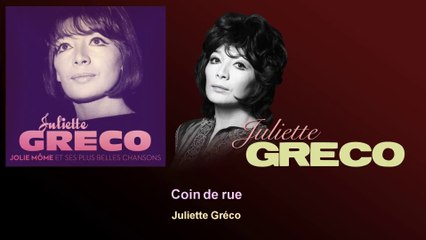 Juliette Gréco - Coin de rue