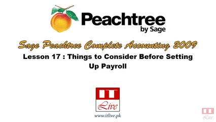 17 - Considerations before setting up payroll and HR in Peachtree 2009 (Urdu / Hindi)