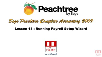 18 - Payroll Setup Wizard in Peachtree 2009 (Urdu / Hindi)
