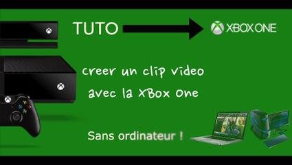 [ Tuto ] Réaliser un clip vidéo sans PC ni Mac grâce à la Xbox One