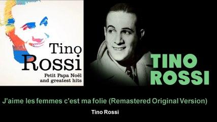 Tino Rossi - J'aime les femmes c'est ma folie