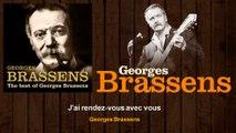 Georges Brassens - J'ai rendez-vous avec vous