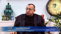 Ankara Emekli DGM Savcısı Nuh Mete Yüksel katılımıyla Adil Yargı - 33. Bölüm