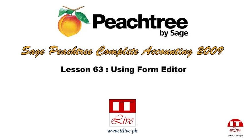 63 - Using Form Editor in Peachtree 2009 (Urdu / Hindi)