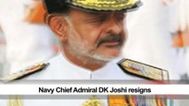 Navy Chief Admiral DK Joshi resigns