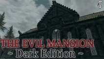 Skyrim Mods: Evil Mansion (Dark Edition) - Part 7