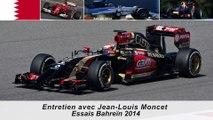 Entretien avec Jean-Louis Moncet sur les essais F1 de Bahreïn 2014
