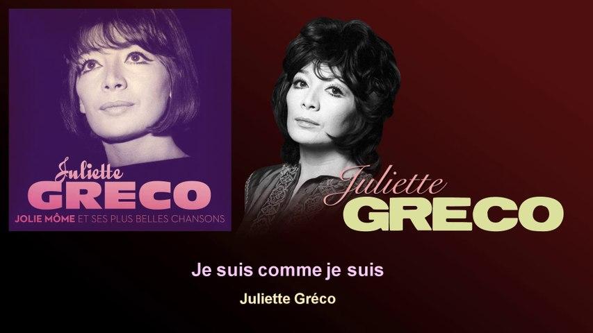 Juliette Gréco - Je suis comme je suis