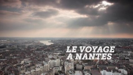 Nantes : Take the Journey
