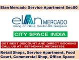 elan mercado food court/retail shop//9910013007//sector 80 gurgaon
