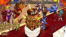 Dungeon Defenders! Q4UD! I HATE SERVANTS QUARTERS!!! #18