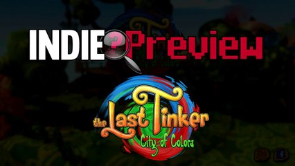 Indie Preview - The Last Tinker