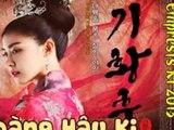 Hoàng Hậu Ki - Empress Ki tập 45-46-47-48-49-50 thuyết minh vietsub phim hàn quốc