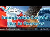 Visa for Canada | Immigration Overseas-Live In Canadian Immigration