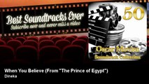 "Dineka - When You Believe - From ""The Prince of Egypt"""