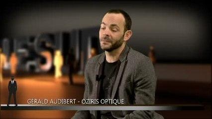 Ils font le sud : Gérald Audibert - Oziris Optique