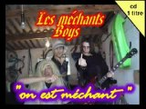 Les méchants boys - on est méchant