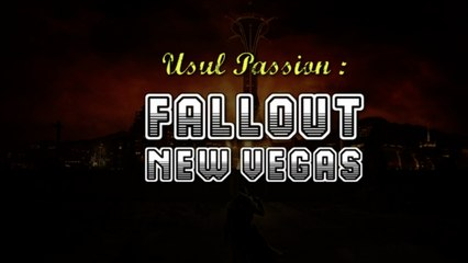 Usul Passion : Fallout New Vegas