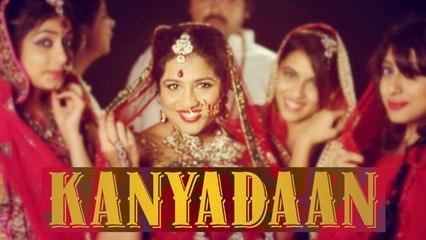 Kanyadaan Song feat. Yo Yo Malishka & Babuji