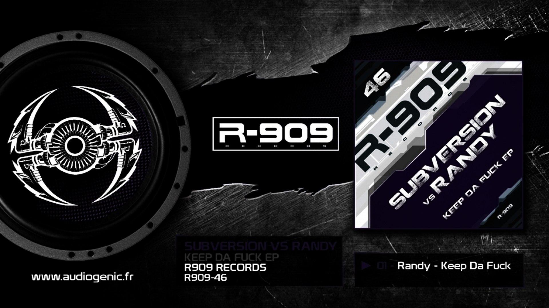 01 - Randy - Keep Da Fuck [KEEP DA FUCK EP / R909-46]