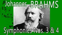 Johannes Brahms - BRAHMS SYMPHONIES NOS. 3 & 4
