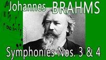 Johannes Brahms - BRAHMS SYMPHONIES NOS  3 & 4