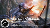 ►Dubstep - All is hell that ends well