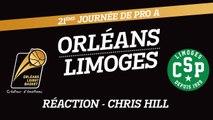 Réaction de Chris Hill - J21 - Orléans reçoit le CSP Limoges