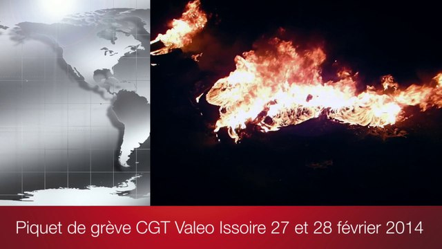 PIQUET DE GRÈVE CGT VALEO ISSOIRE 27-28 FÉVRIER 2014