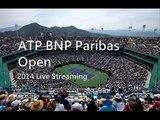 tennis BNP Paribas Open Tennis live online