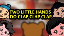 Two Little Hands Do Clap Clap Clap | Nursery Rhymes | Full HD Animation Video