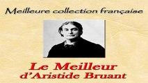 Le Meilleure d'Aristide Bruant