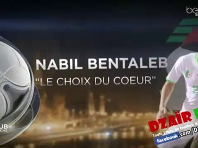 """Super reportage BeIN Sports sur Nabil BENTALEB """"Le Choix du Cœur"""""""