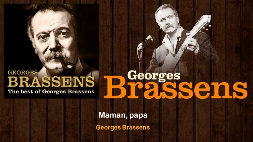 Georges Brassens - Maman, papa