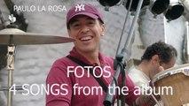 Paulo La Rosa - Fotos - 5 songs from the Album