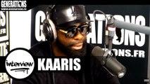 """KAARIS, son interview """"vérité"""" pour Generations"""