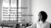 Quratulain Balouch (QB)- Maa E Ni - Full Song
