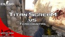 CS:GO - Titan ScreaM vs Team dignitas in Fragbite Masters