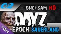 DayZ Epoch Sauerland Ep 02 Gameplay ! [HD-FR]