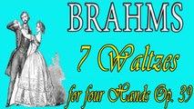 Johannes Brahms - BRAHMS 7 WALTZES OP  39