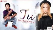 Oana Radu feat. Dr Mako feat. Eli - Tu