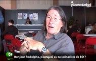 Rodolphe (le scénariste de BD) en interview pour planetebd.com