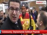 Galatasaray, Deplasmanda Galibiyet Peşinde