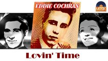 Eddie Cochran - Lovin' Time (HD) Officiel Seniors Musik