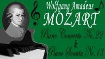 Wolfgang Amadeus Mozart - MOZART- PIANO CONCERTO NO  22 & PIANO SONATA NO  13