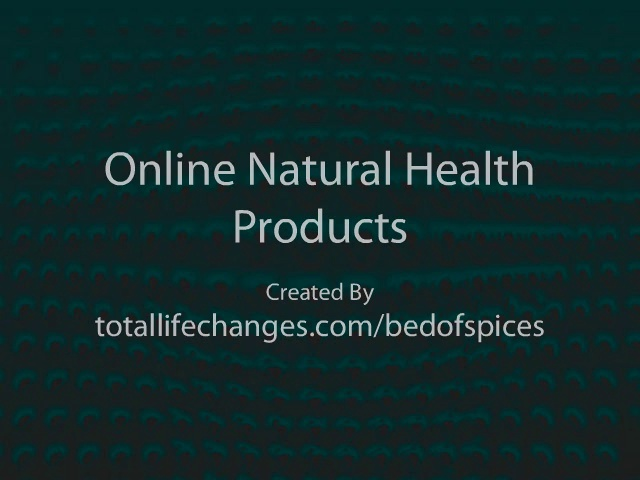 Natural Health & Wellness Products. Online Natural Health Products