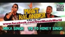 Mast Kalander (Full Video) Mika Singh, Yo Yo Honey Singh _ Full New Punjabi Song 2014 By (Waqas-ashfaq) - Video Dailymotion