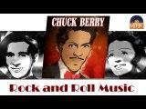 Chuck Berry - Rock and Roll Music (HD) Officiel Seniors Musik